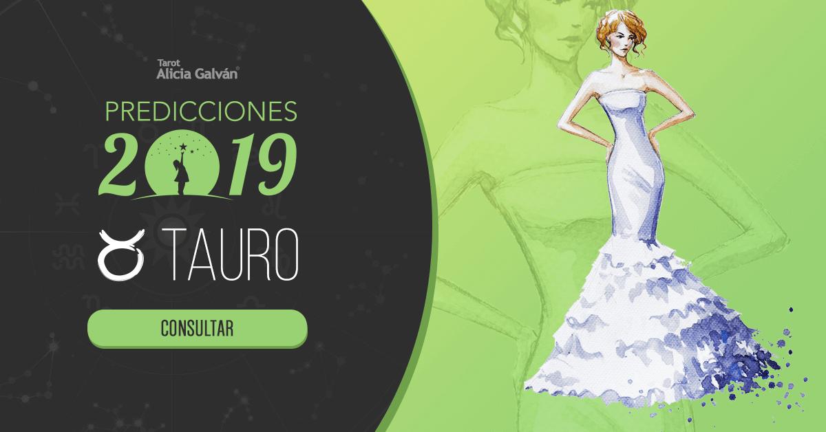 Las Predicciones en 2019 de Tauro en Amor - Alicia Galván